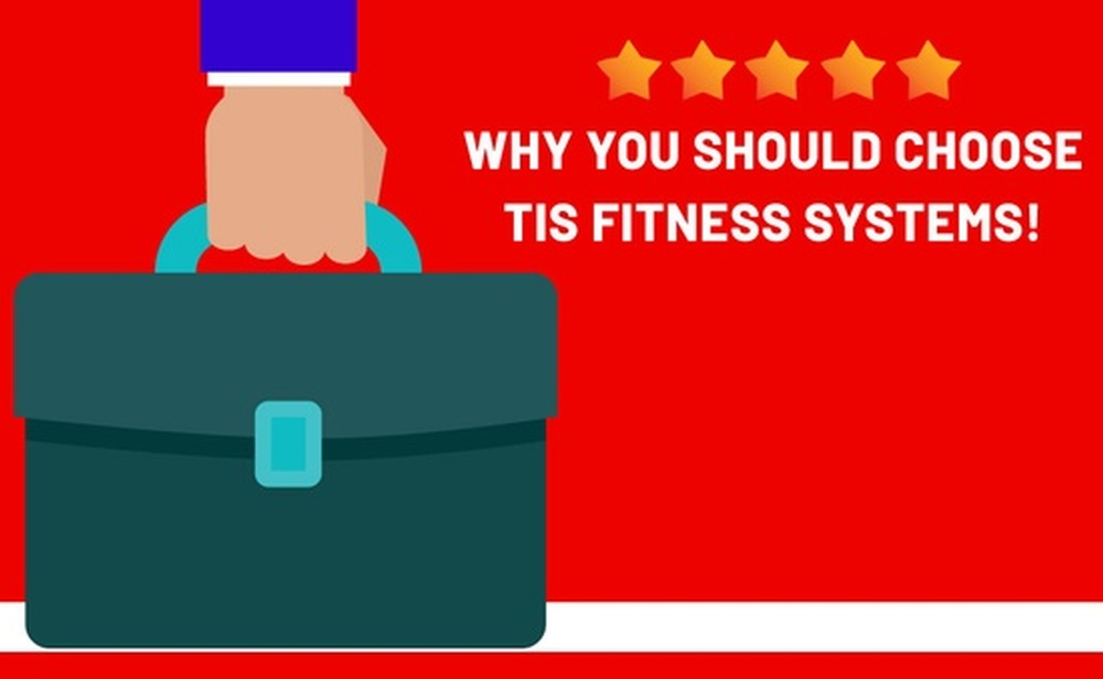 Why You Should Choose TIS Fitness Systems